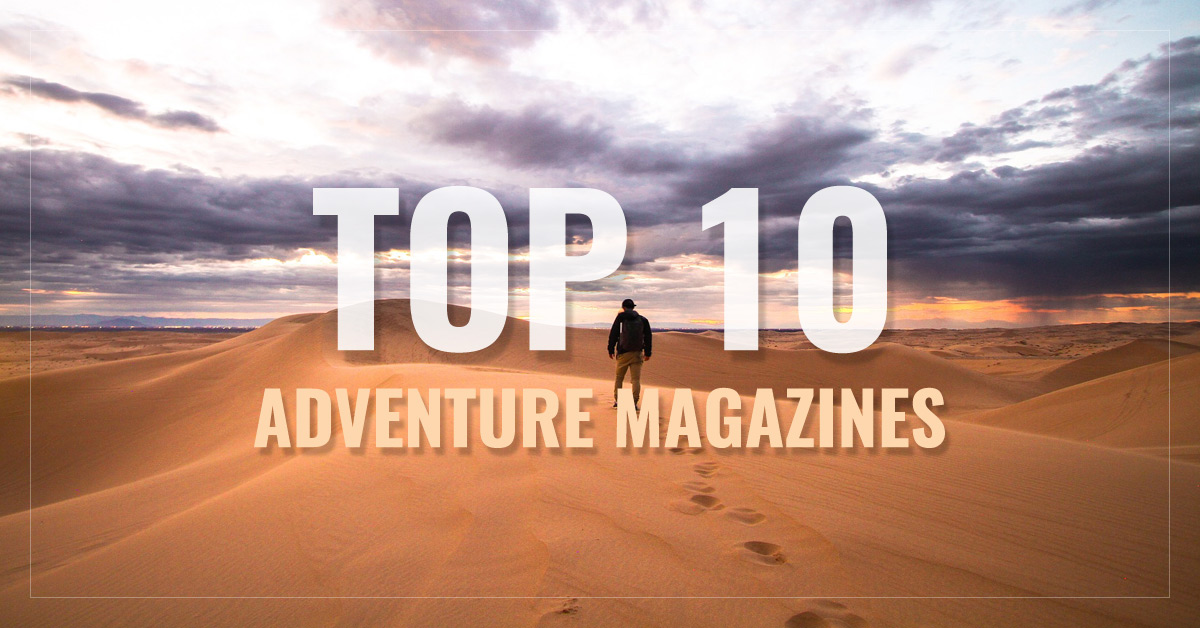 Top 10 Adventure Magazines