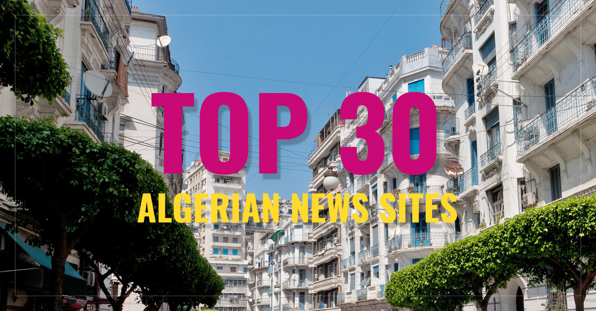 Top 30 Algerian Newspapers & News Media