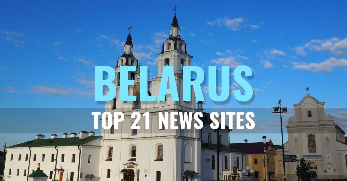 Top 21 Belarus Newspapers & News Media