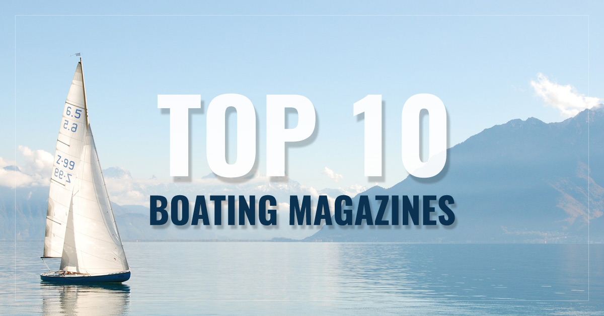 Top 10 Boating Magazines