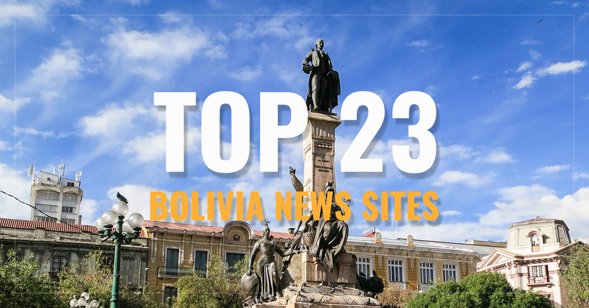 Top 23 Bolivian Newspapers & News Media
