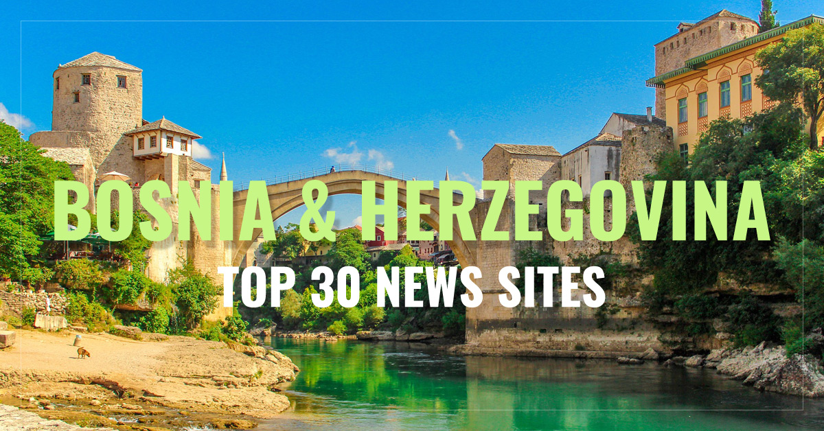 Top 30 Bosnian Newspapers & News Media