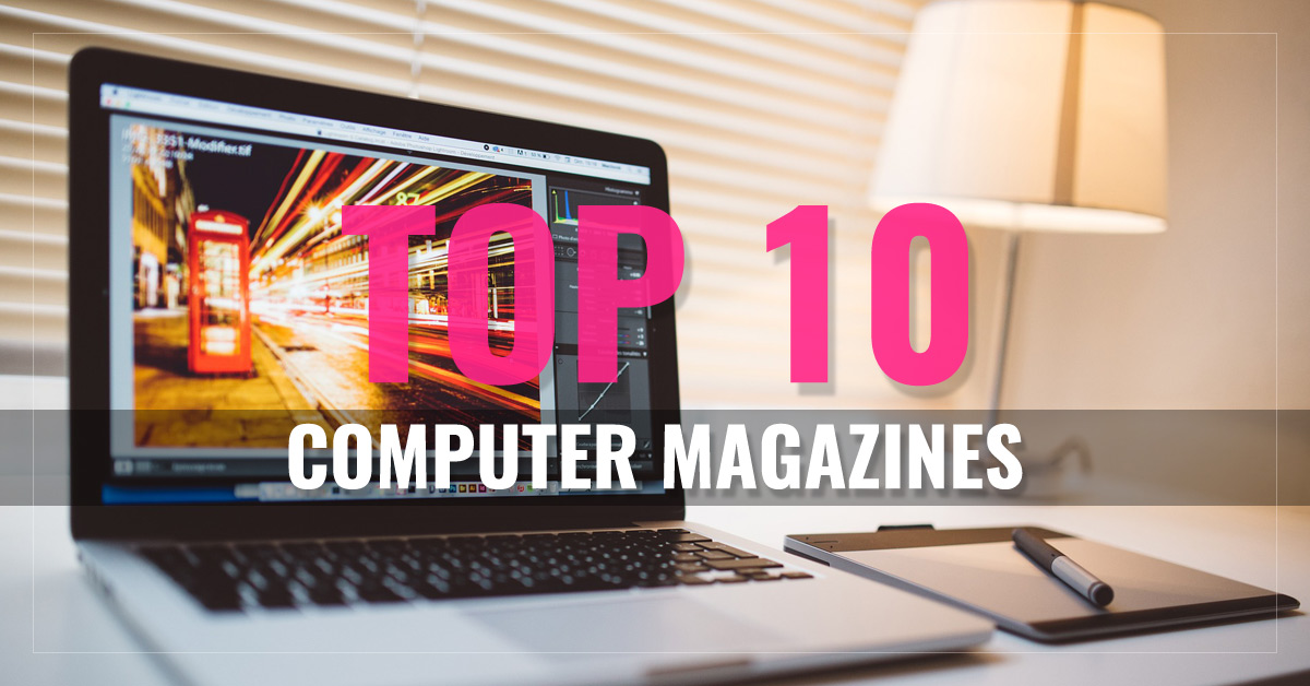 Top 10 Computer Magazines  -  WIRED,  PC Advisor,  PC Gamer,  Maximum PC and more  - AllYouCanRead.com