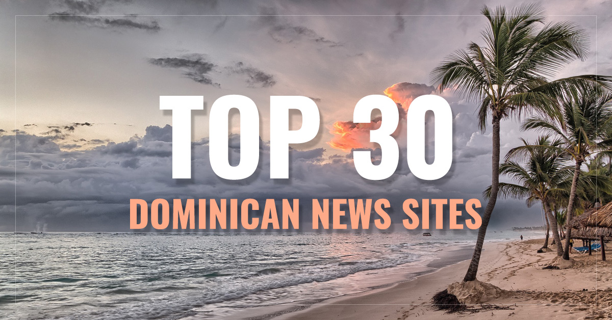 Top 30 Dominican Newspapers & News Media