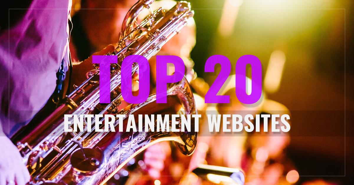 Top 20 Entertainment Websites