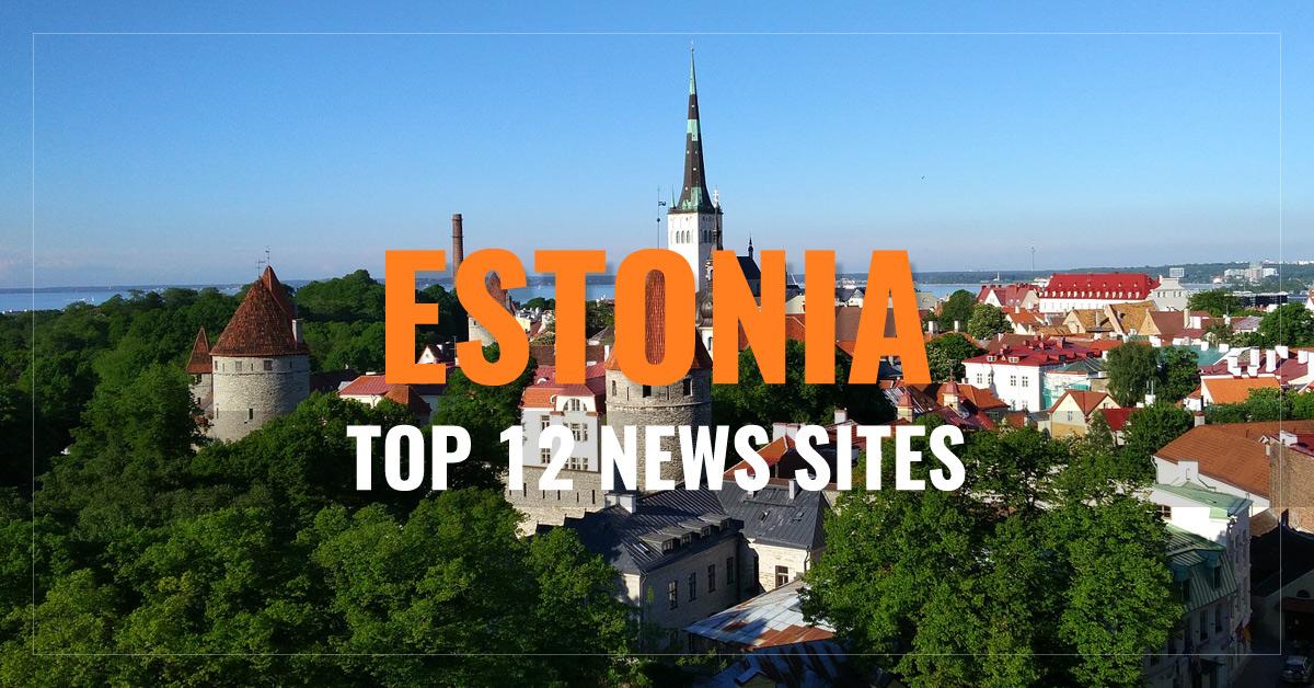 Top 12 Estonian Newspapers & News Media