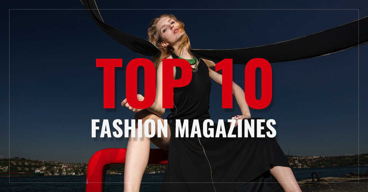 Top 10 Fashion Magazines
