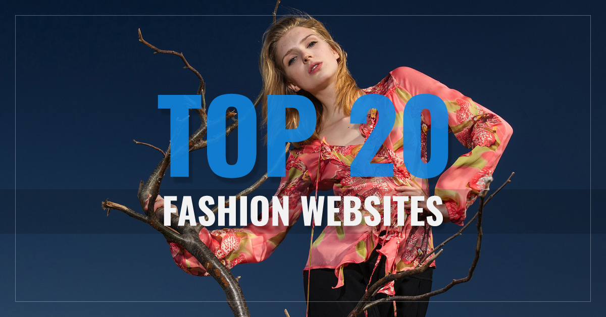 Top 20 Fashion Websites