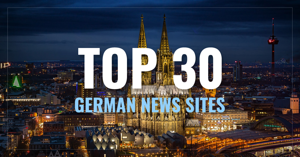 Top 30 German Newspapers & News Media