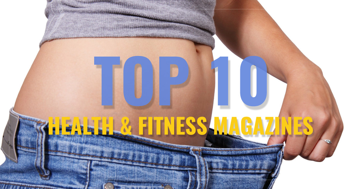 Top 10 Health & Fitness Magazines