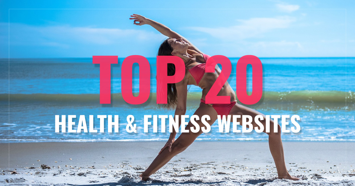 Top 20 Health & Fitness Websites