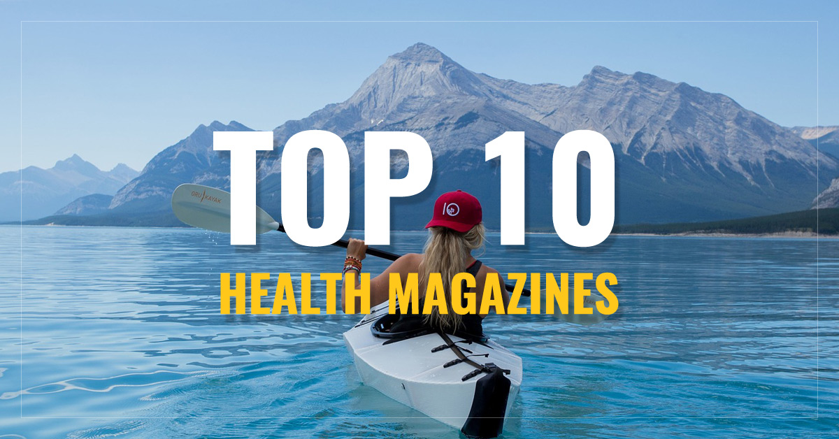 Top 10 Health Magazines