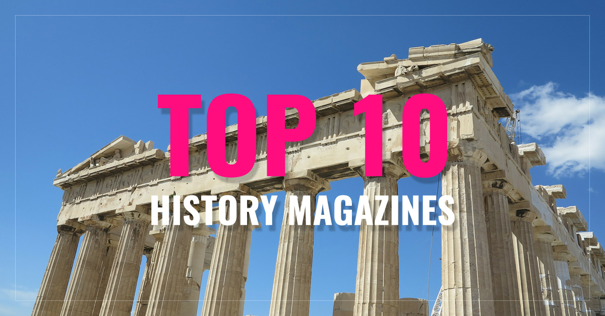 Top 10 History Magazines