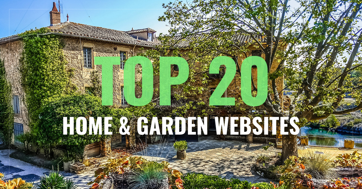 Top 10 Home & Garden Websites