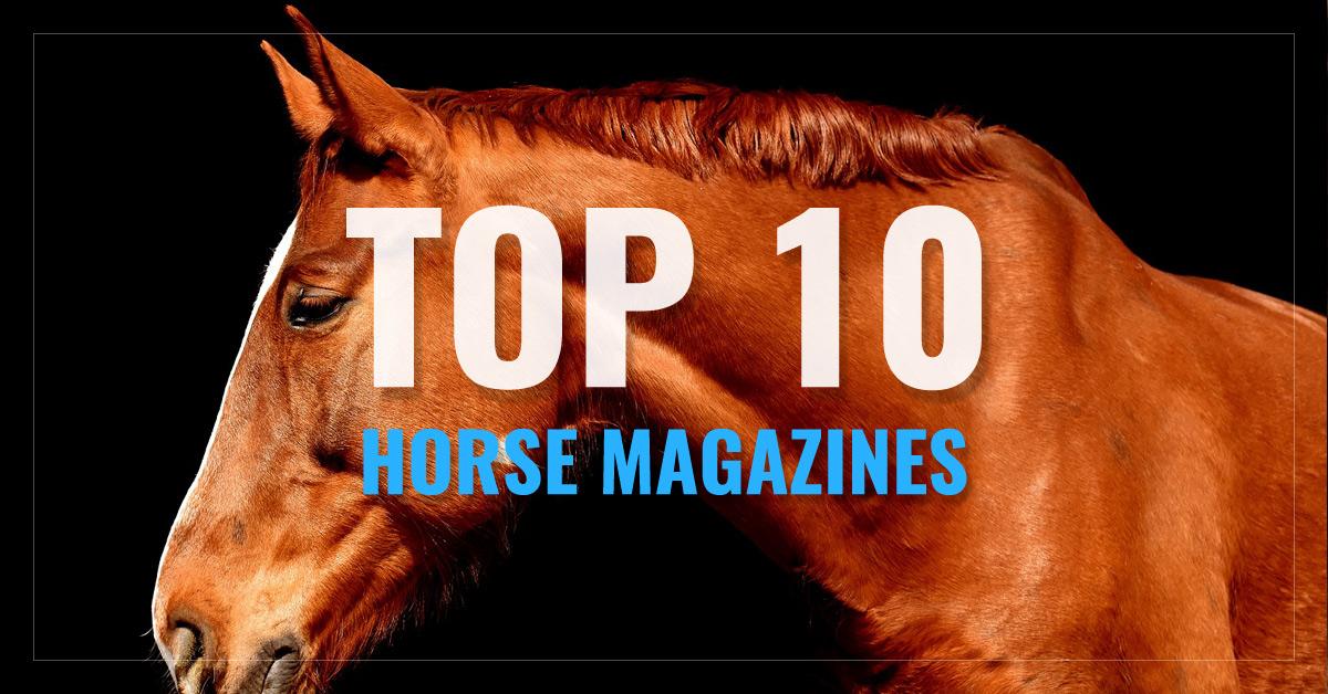 Top 10 Horse Magazines