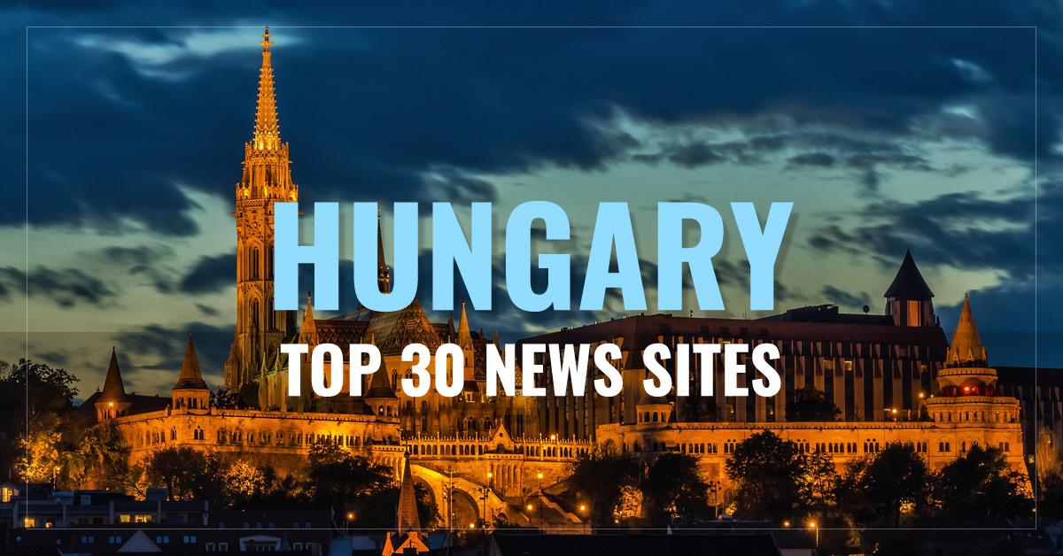 Top 30 Hungarian Newspapers & News Media