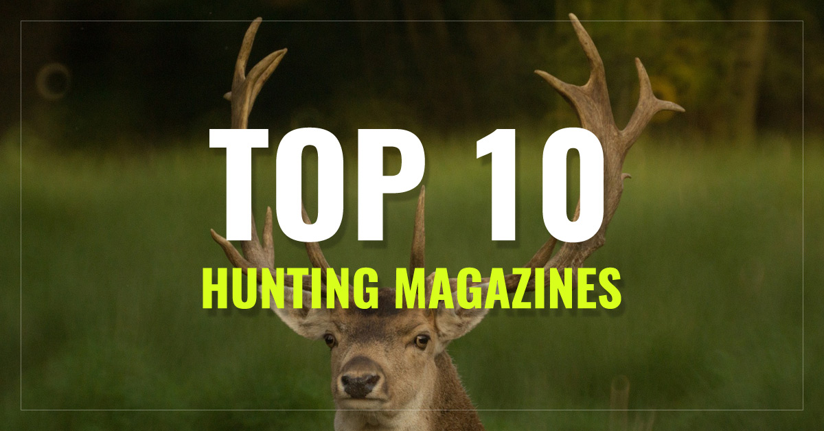 Top 10 Hunting Magazines