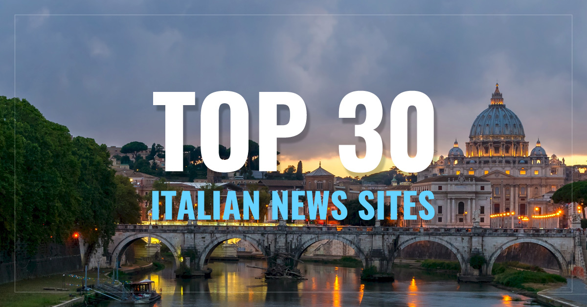 Top 30 Italian Newspapers & News Media