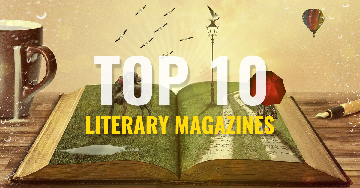 Top 10 Literary Magazines