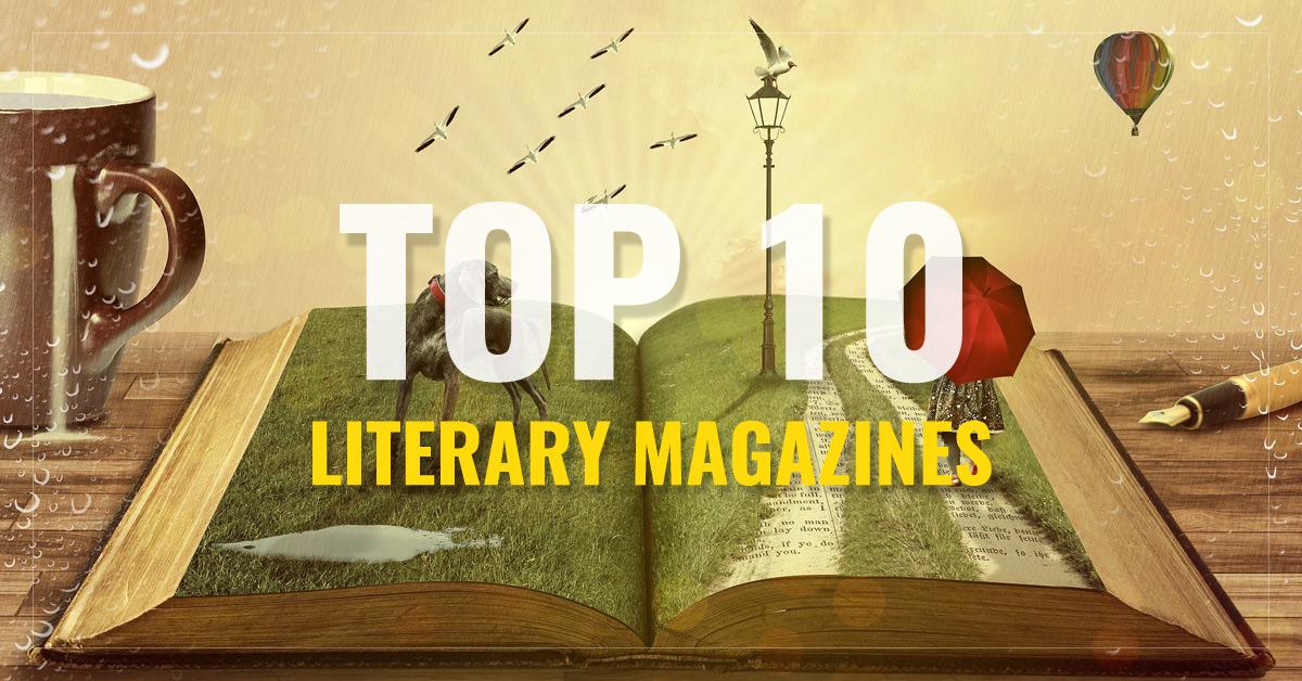Top 10 Literary Magazines