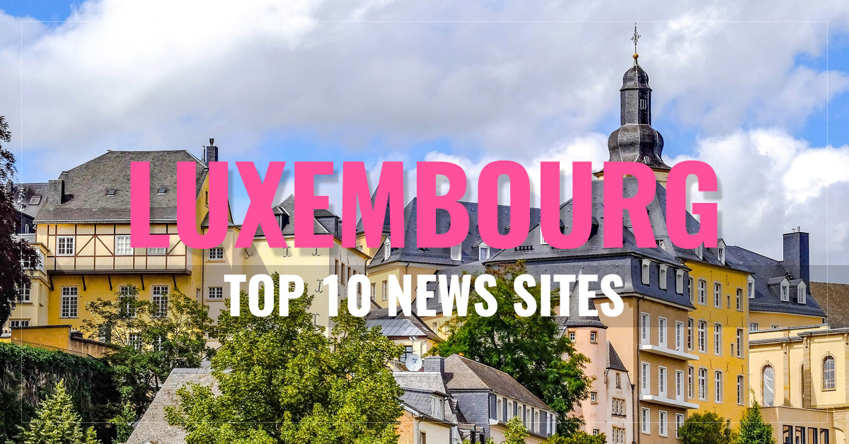 Top 10 Luxembourg Newspapers & News Media