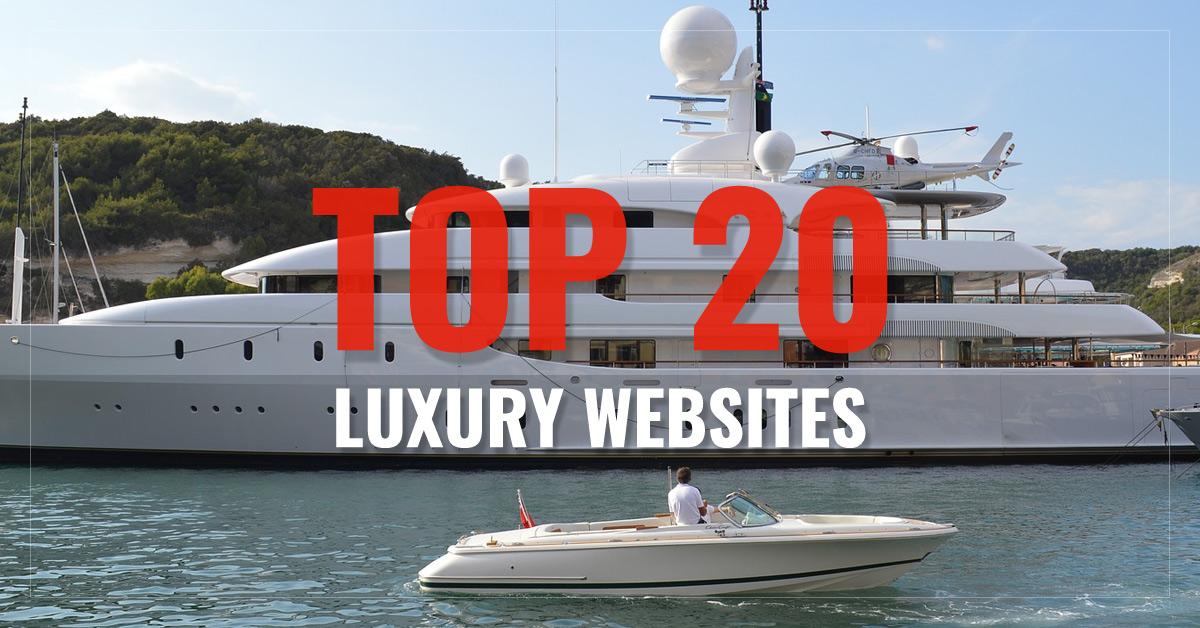 Top 20 Luxury Websites