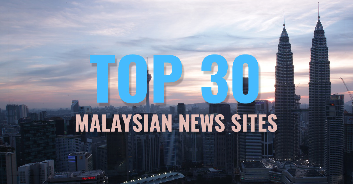 Top 30 Malaysian Newspapers & News Media
