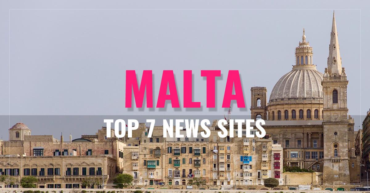 Top 7 Malta Newspapers & News Media