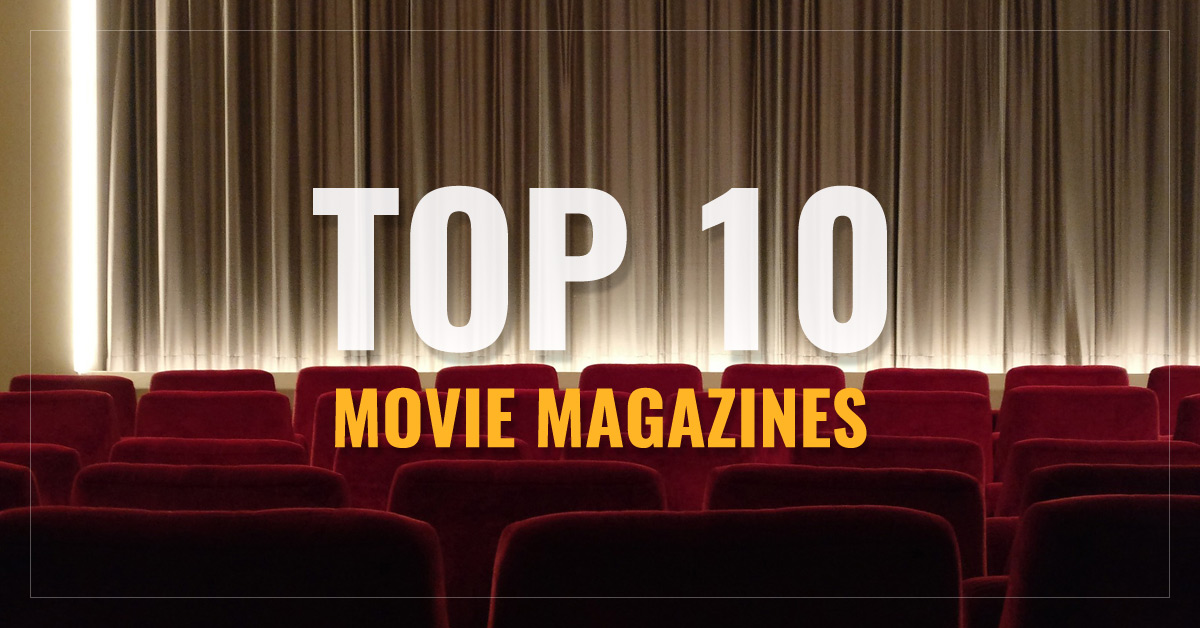 Top 10 Movie Magazines