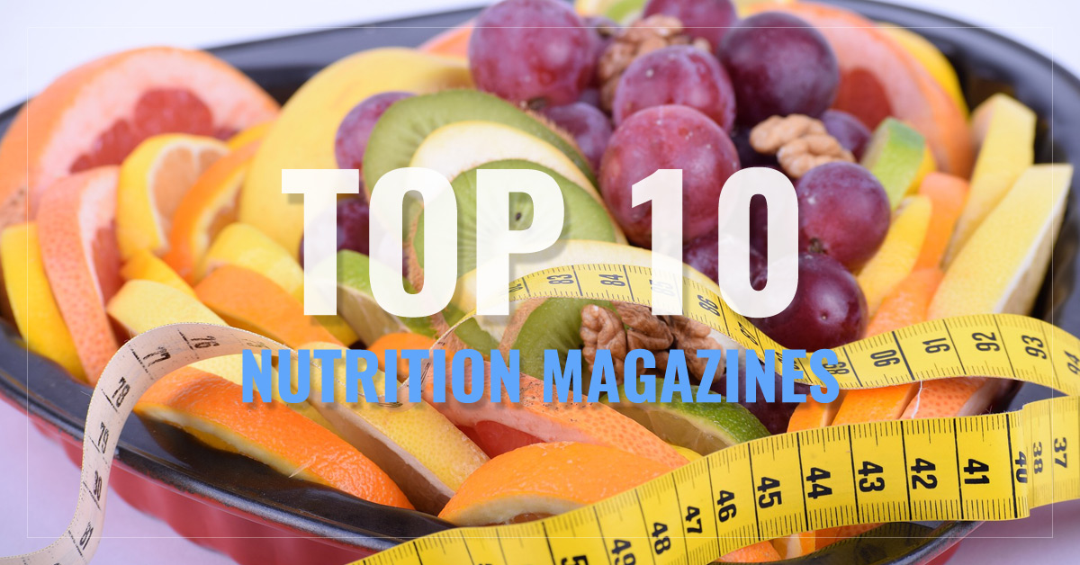 Top 10 Nutrition Magazines