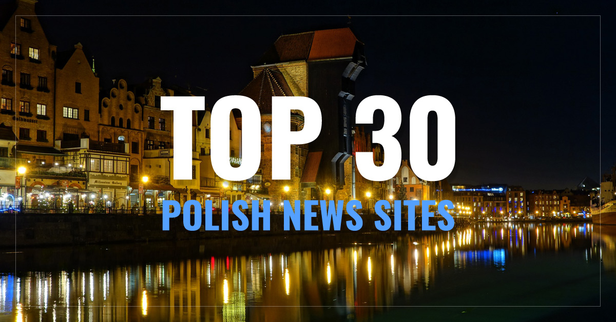 Top 30 Polish Newspapers & News Media