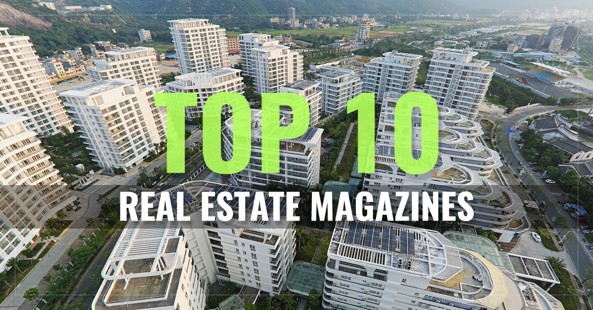 Top 10 Real Estate Magazines