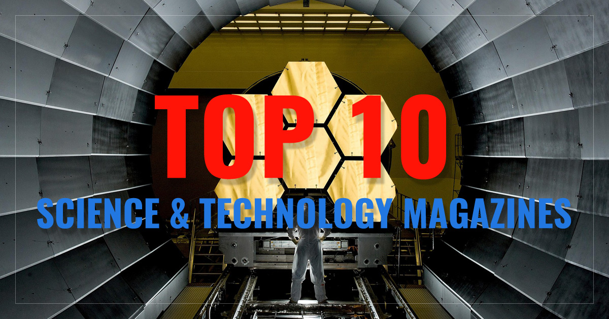 Top 10 Science & Technology Magazines - WIRED, National Geographic ...
