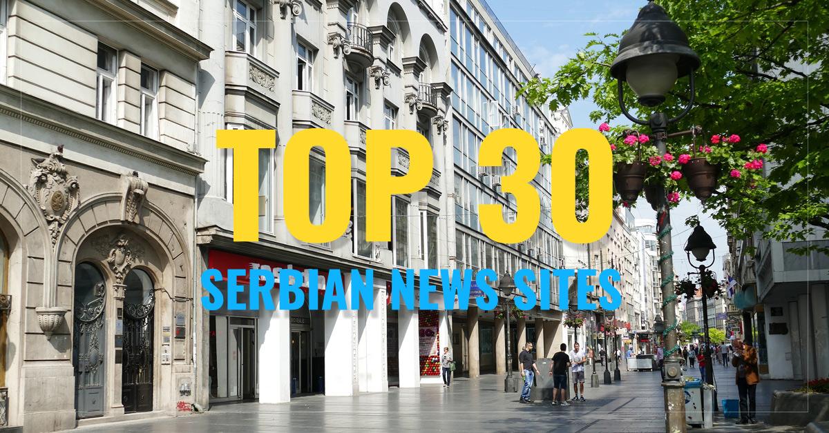 Top 30 Serbian Newspapers & News Media