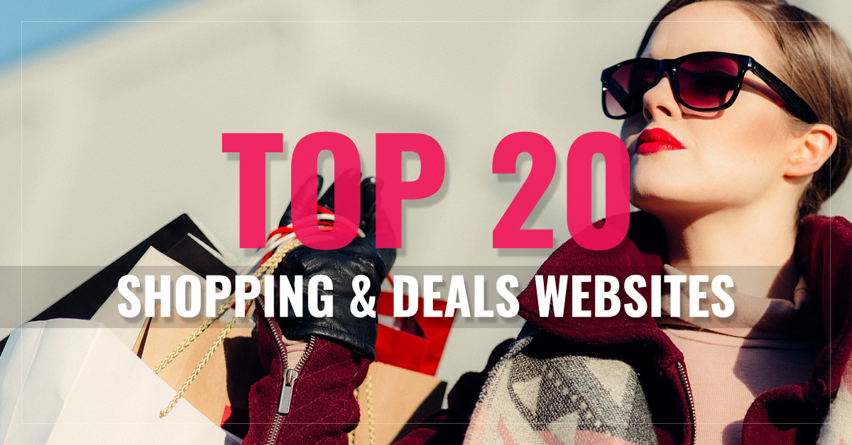 Top 20 Shopping Deals, Coupons & Reviews Websites