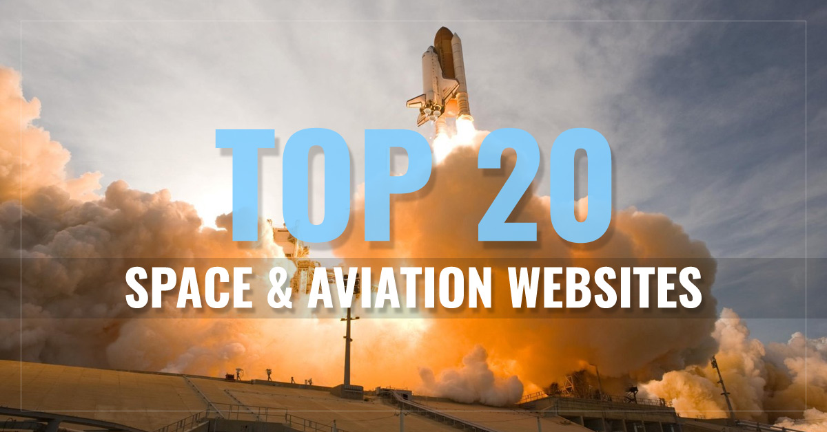 Top 20 Space & Aviation Websites