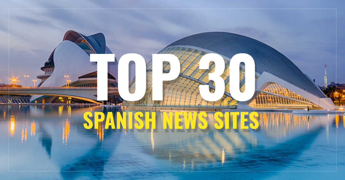 Top 30 Spanish Newspapers & News Media