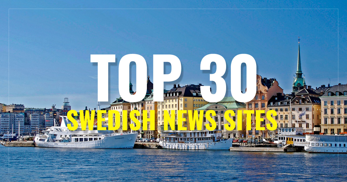 Top 30 Swedish Newspapers & News Media