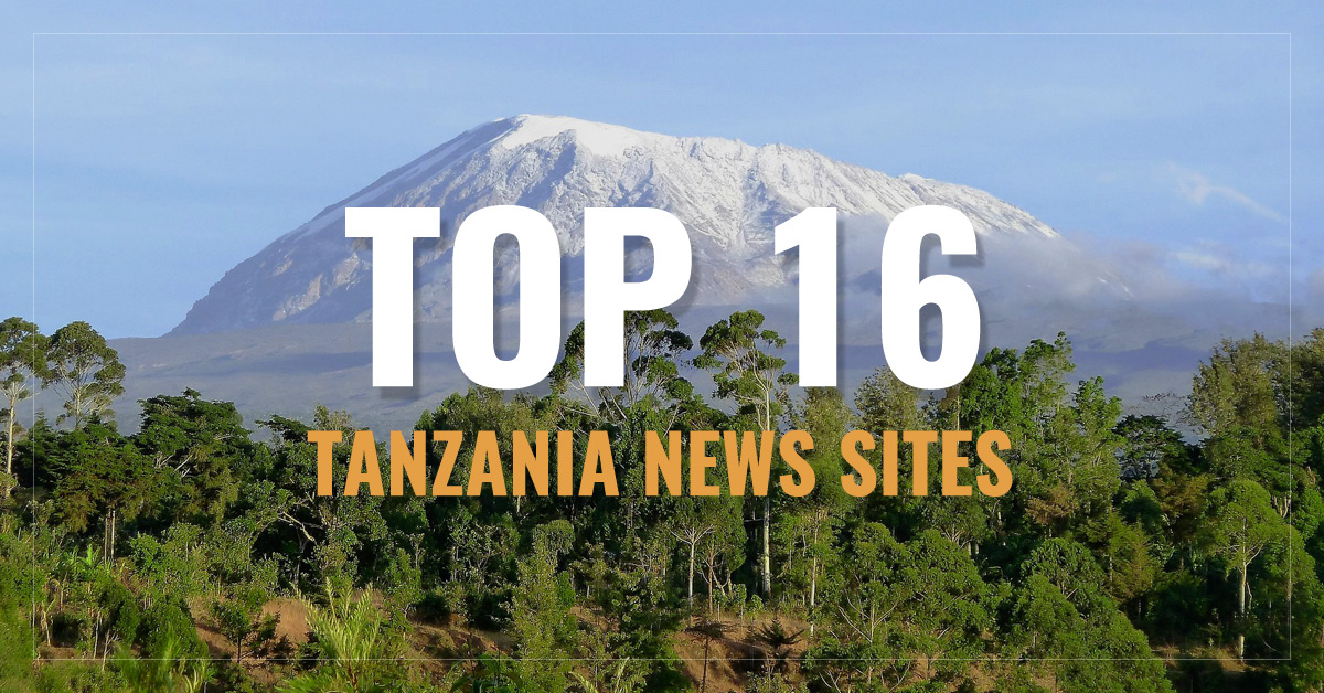 Top 16 Tanzania Newspapers News Media
