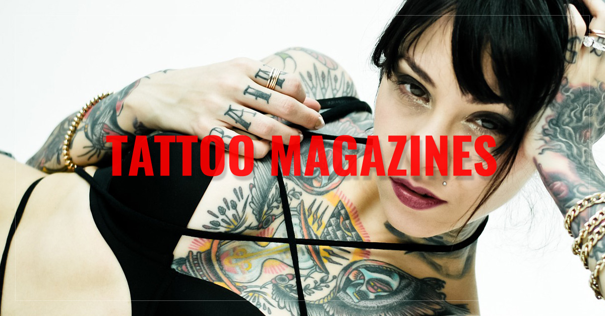 Best Tattoo Magazines - AllYouCanRead.com