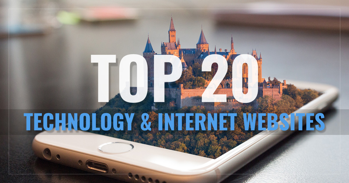 Top 20 Technology & Internet Websites