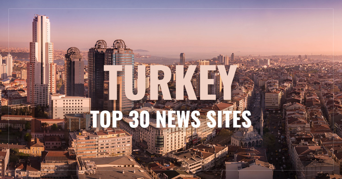 Top 30 Turkish Newspapers & News Media