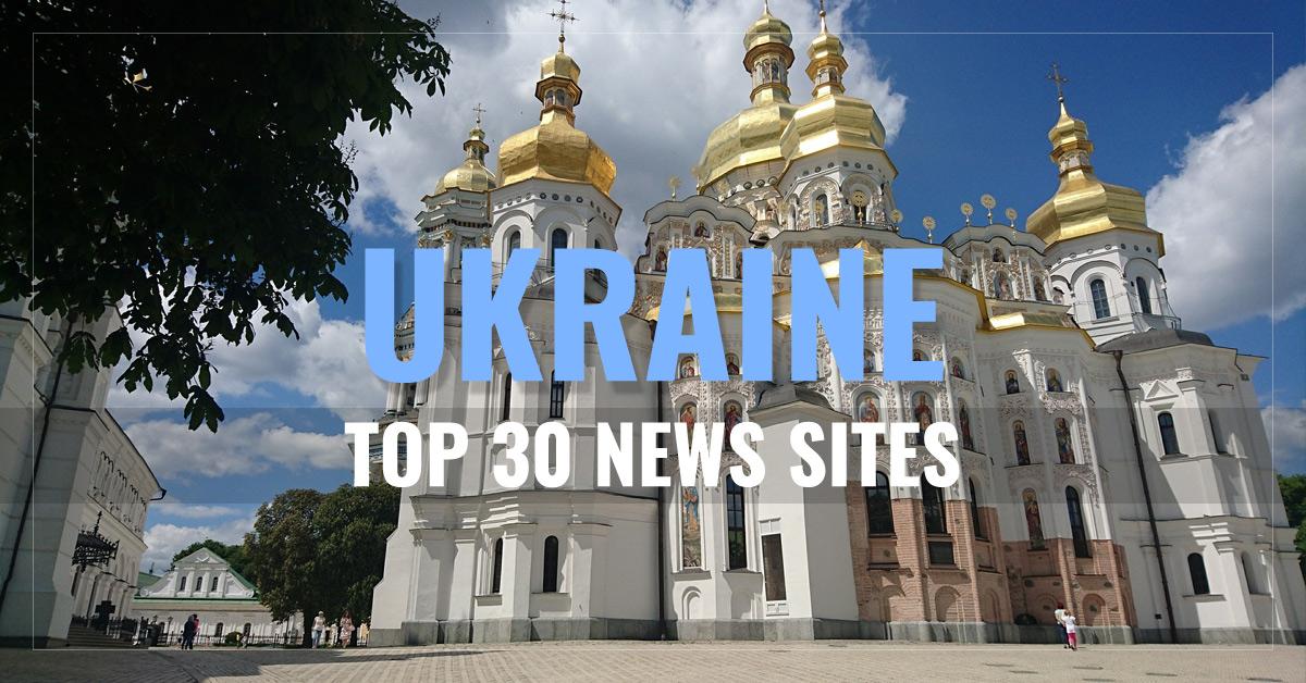 Top 30 Ukrainian Newspapers & News Media