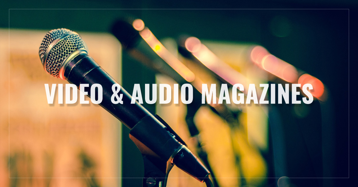 Video & Audio Magazines