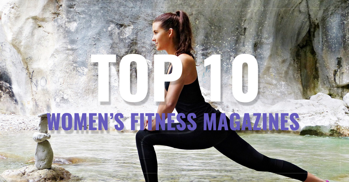 Top 10 Women's Fitness Magazines