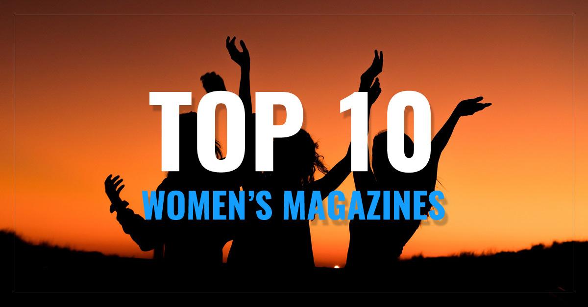 Top 10 Women's Magazines