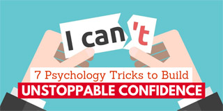 7 Psychology Tricks to Build Unstoppable Confidence
