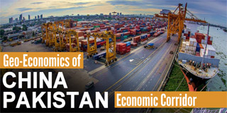 Geo-economics of China-Pakistan Economic Corridor