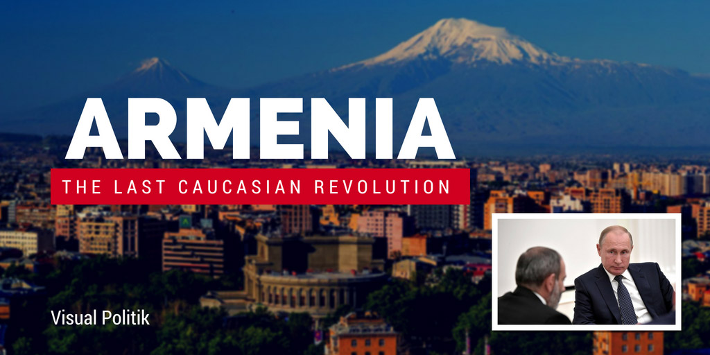 Armenia, the Last Caucasian Revolution - Visual Politik