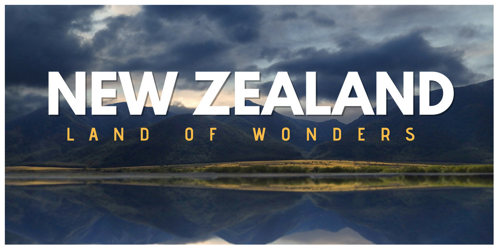 New Zealand - Land of Wonders - Videosophy